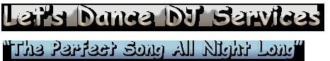 Let's Dance DJ & Photo Booth Services – Kelowna/Vernon Wedding DJ